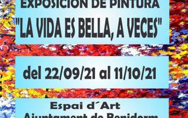 """Exposición """"La vida es bella, a veces"""". Beatriz Aramburu"""