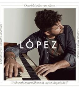 Pablo López, with his 'Piano y su Voz', will perform in Benidorm on August 7